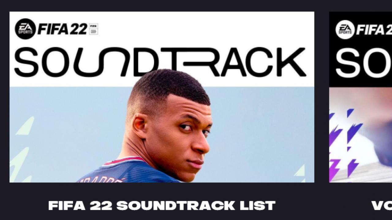 Official FIFA 22 soundtrack playlist Spotify