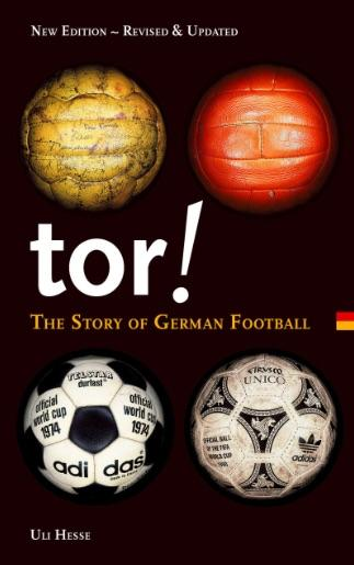 Tor!: The Story of German Football by Ulrich Hesse-Lichtenberger