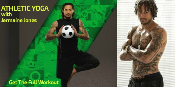 Get In Amazing Shape: Athletic Yoga With Jermaine Jones